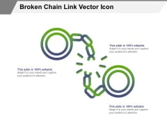 Broken Chain Link Vector Icon Ppt PowerPoint Presentation Icon Professional PDF
