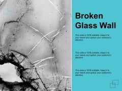 Broken Glass Wall Ppt PowerPoint Presentation Inspiration Background Images