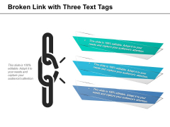 Broken Link With Three Text Tags Ppt PowerPoint Presentation Model Microsoft PDF