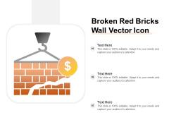Broken Red Bricks Wall Vector Icon Ppt Powerpoint Presentation Inspiration Microsoft