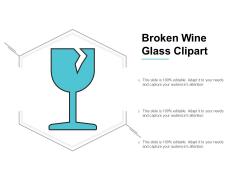 Broken Wine Glass Clipart Ppt PowerPoint Presentation Gallery Deck