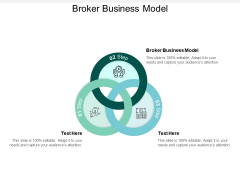 Broker Business Model Ppt PowerPoint Presentation File Example Cpb