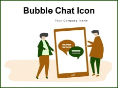 Bubble Chat Icon Speech Bubbles Circular Callout Ppt PowerPoint Presentation Complete Deck