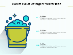 Bucket Full Of Detergent Vector Icon Ppt PowerPoint Presentation Gallery Picture PDF
