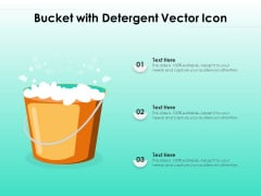 Bucket With Detergent Vector Icon Ppt PowerPoint Presentation Diagram Lists PDF