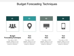 Budget Forecasting Techniques Ppt PowerPoint Presentation Background Cpb