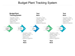Budget Plant Tracking System Ppt PowerPoint Presentation Show Examples Cpb