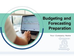 Budgeting And Forecasting Preparation Investment Measurement Goals Ppt PowerPoint Presentation Complete Deck