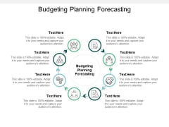 Budgeting Planning Forecasting Ppt PowerPoint Presentation File Format Ideas Cpb