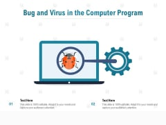 Bug And Virus In The Computer Program Ppt PowerPoint Presentation Layouts Guidelines PDF