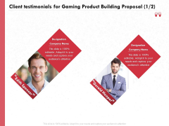 Build A Gaming Computer Client Testimonials For Gaming Product Building Proposal Teamwork Diagrams PDF