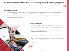 Build A Gaming Computer Project Context And Objectives For Gaming Product Building Proposal Summary PDF