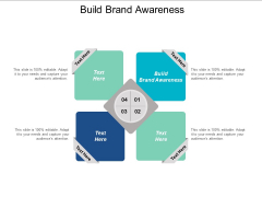 Build Brand Awareness Ppt PowerPoint Presentation Portfolio Elements Cpb