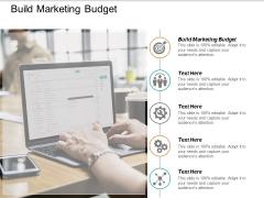 Build Marketing Budget Ppt PowerPoint Presentation Ideas Graphics Cpb
