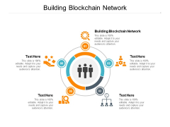 Building Blockchain Network Ppt PowerPoint Presentation Infographic Template Master Slide Cpb Pdf