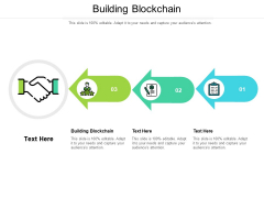 Building Blockchain Ppt PowerPoint Presentation Summary Pictures Cpb Pdf