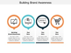 Building Brand Awareness Ppt PowerPoint Presentation Diagram Templates Cpb