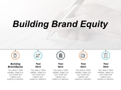 Building Brand Equity Ppt PowerPoint Presentation Outline Graphics Download Cpb