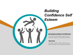 Building Confidence Self Esteem Ppt PowerPoint Presentation Ideas Example Topics Cpb
