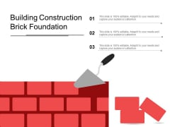 Building Construction Brick Foundation Ppt PowerPoint Presentation Layouts Format Ideas
