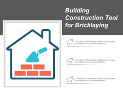 Building Construction Tool For Bricklaying Ppt PowerPoint Presentation Summary Designs