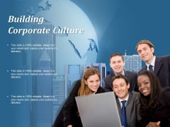 Building Corporate Culture Ppt PowerPoint Presentation Ideas Files