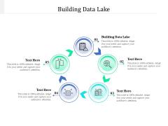 Building Data Lake Ppt PowerPoint Presentation Portfolio Graphics Pictures Cpb Pdf