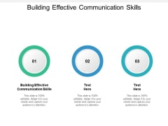 Building Effective Communication Skills Ppt PowerPoint Presentation Outline Files Cpb