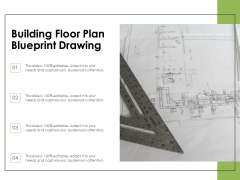Building Floor Plan Blueprint Drawing Ppt PowerPoint Presentation File Rules PDF