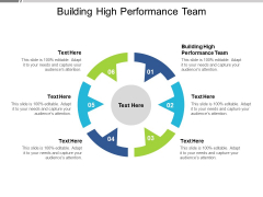 Building High Performance Team Ppt PowerPoint Presentation File Maker Cpb