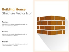 Building House Structure Vector Icon Ppt PowerPoint Presentation Inspiration Clipart