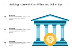 Building Icon With Four Pillars And Dollar Sign Ppt PowerPoint Presentation Gallery Inspiration PDF