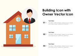 Building Icon With Owner Vector Icon Ppt PowerPoint Presentation File Structure PDF