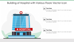 Building Of Hospital With Various Floors Vector Icon Ppt PowerPoint Presentation File Objects PDF