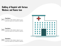 Building Of Hospital With Various Windows And Rooms Icon Ppt PowerPoint Presentation Outline Picture PDF
