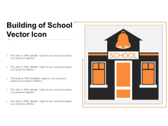 Building Of School Vector Icon Ppt PowerPoint Presentation Pictures Templates PDF