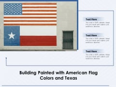 Building Painted With American Flag Colors And Texas Ppt PowerPoint Presentation Infographics Summary PDF