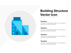 Building Structure Vector Icon Ppt Powerpoint Presentation Styles Slides