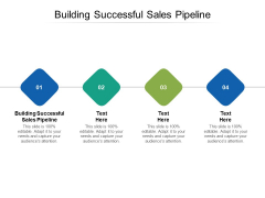 Building Successful Sales Pipeline Ppt PowerPoint Presentation Show Shapes Cpb