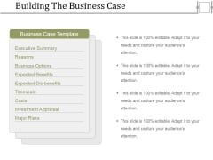 Building The Business Case Ppt PowerPoint Presentation Infographics Format