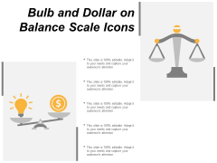 Bulb And Dollar On Balance Scale Icons Ppt Powerpoint Presentation Icon Graphic Tips