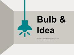 bulb and idea technology marketing ppt powerpoint presentation summary visuals