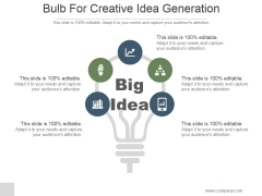 Bulb For Creative Idea Generation Ppt PowerPoint Presentation Templates