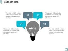 Bulb Or Idea Ppt PowerPoint Presentation Designs Download