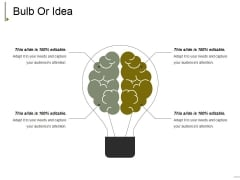 Bulb Or Idea Ppt PowerPoint Presentation File Example