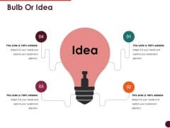 Bulb Or Idea Ppt PowerPoint Presentation Icon Infographics