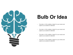 Bulb Or Idea Ppt PowerPoint Presentation Infographic Template Design Ideas