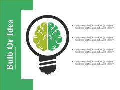 Bulb Or Idea Ppt PowerPoint Presentation Infographics Master Slide