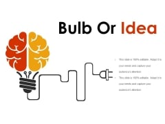 Bulb Or Idea Ppt PowerPoint Presentation Pictures Templates