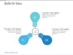 Bulb Or Idea Ppt PowerPoint Presentation Show